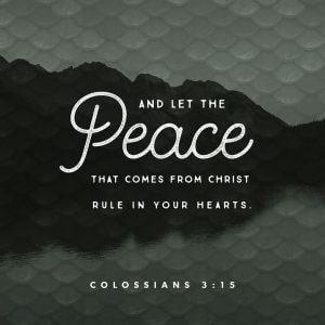 Colossians 3:15--God's Peace